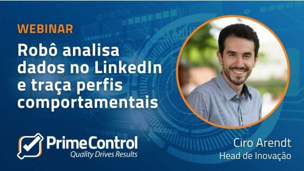 Webinar: Como um robô analisa dados no LinkedIn e traça perfis comportamentais